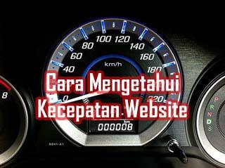 Mengetahui Kecepatan Website