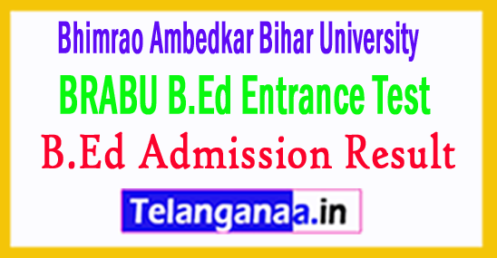 BRABU B.Ed Entrance Result 2018