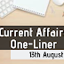 Current Affairs One-Liner: 13th August 2019