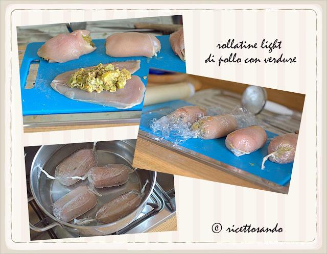 Rollatine light di pollo e verdura i passaggi