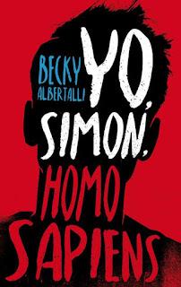 """""""YO, SIMON, HOMOSAPIENS"""" POR BECKY ALBERTALLI"""