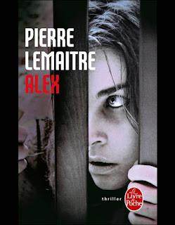 """""""Alex"""", Pierre Lemaitre, Comandante Verhoeven, Thriller"""