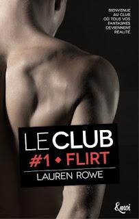 http://www.unbrindelecture.com/2016/05/le-club-1-flirt-de-lauren-rowe.html
