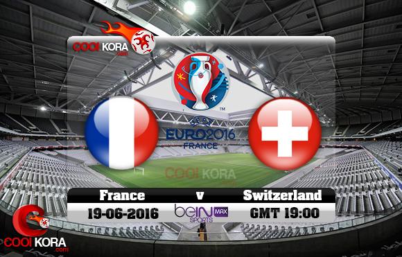 مشاهدة مباراة فرنسا وسويسرا اليوم 19-6-2016 بي أن ماكس يورو 2016