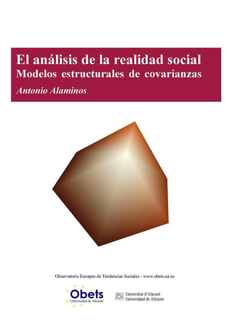 El análisis de la realidad social: Modelos estructurales de covarianzas – Antonio Alaminos