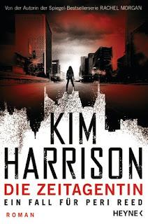 Die Zeitagentin von Kim Harrison