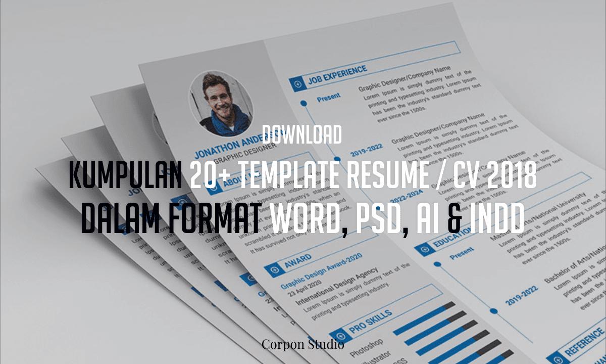 Kumpulan 20+ Template Resume / CV 2018 Dalam Format Word, PSD, Ai & INDD