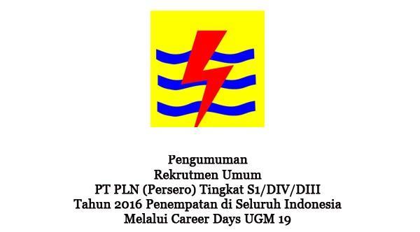 PT PLN PERSERO : TEKNIK ELECTRO, ELEKTRONIKA, TEKNIK LINGKUNGAN DAN ILMU KOMUNIKASI - BUMN, INDONESIA
