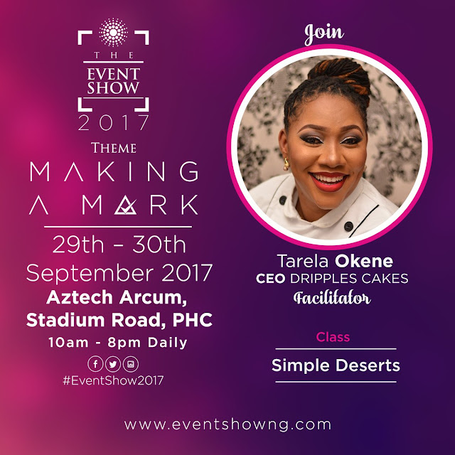 CONFIRMED: Tarela Okene of Drippples Cakes. #TheEventShow2017