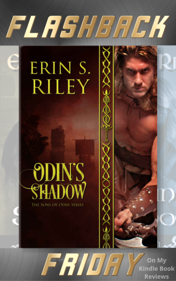 Flashback Friday, Odin's Shadow, Erin S. Riley, Sons of Odin, On My Kindle Book Reviews
