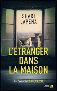 L'étranger dans la maison - Shari Lapena