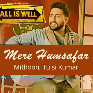 Mere Humsafar All Is Well