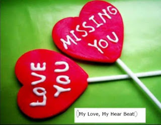 missing you love you my love my heartbeat picture