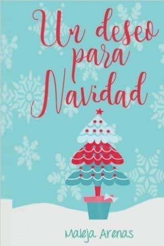Un deseo para Navidad - Maleja Arenas
