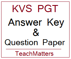 image : KVS PGT Answer Key & Question Paper 2019 @ TeachMatters