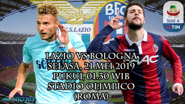 Prediksi Liga Italia Lazio vs Bologna (21 Mei 2019)