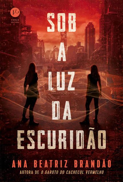 Sob a luz da escuridão - Ana Beatriz Brandão