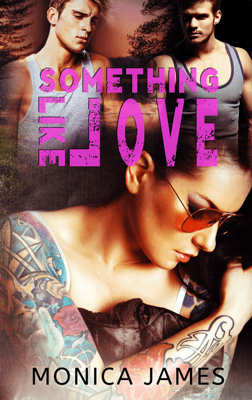 SOMETHING LIKE LOVE by Monica James Release Blitz with Giveaway