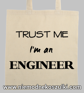 Trust me I'm an engineer torba
