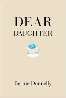 Dear Daughter - Memoir by Bernie Donnelly