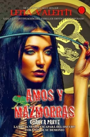 Amos y mazmorras: Cuarta parte (Amos y mazmorras, #4)