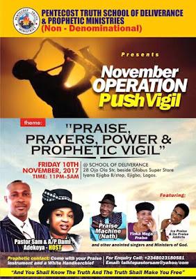 Pastor Sam Adekoya Holds 'Operation Push' Vigil