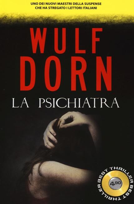 La psichiatra - Wulf Dorn