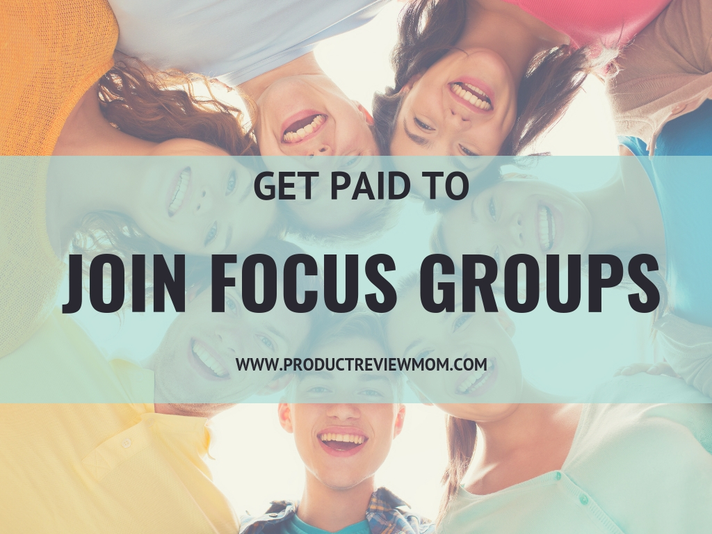 Get Paid to Join Focus Groups  via  www.productreviewmom.com