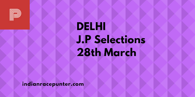Delhi Jackpot  Selections 28th March