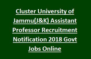 Cluster University of Jammu(J&K) Assistant Professor Recruitment Notification 2018 Govt Jobs Online