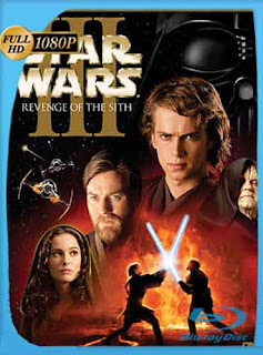 Star Wars 3 (2005) HD [1080p] latino [GoogleDrive] DizonHD