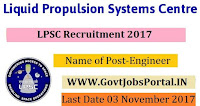 Liquid Propulsion Systems Centre Recruitment 2017– Engineer