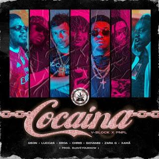 Gson - Cocaína (Luccas, Kroa, Chris, Giovanni, Zara G e Xamã)