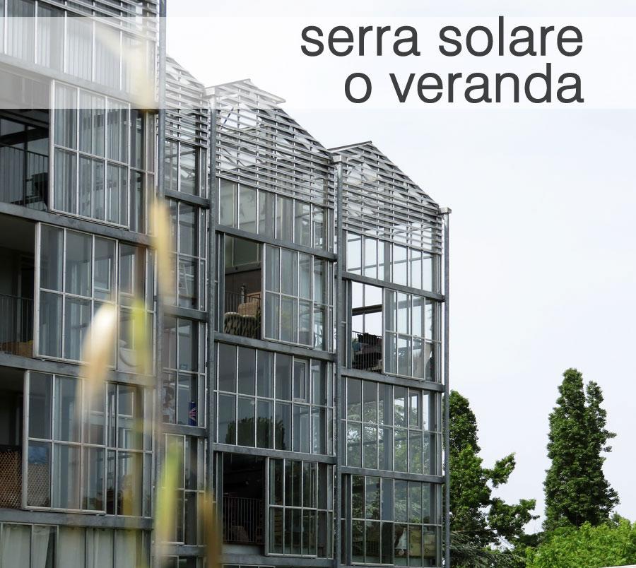 Ampliare con serra solare o veranda spazioibrido for Serra solare