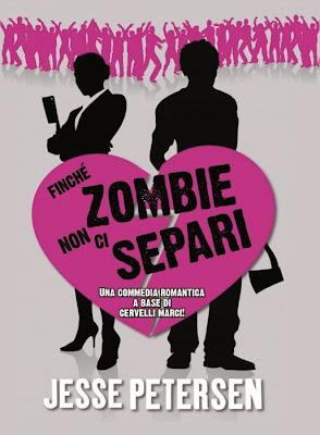 Finché Zombie non ci separi di Jesse Petersen