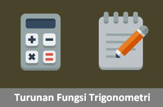 Contoh Soal Turunan Trigonometri dan Pembahasannya