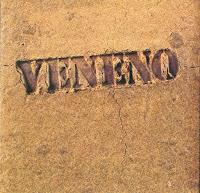 Veneno, único disco de la banda homónima (1977)