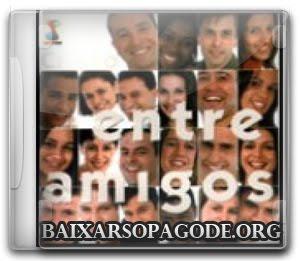 CD Entre Amigos - Vem Com Cristo (Pedido)
