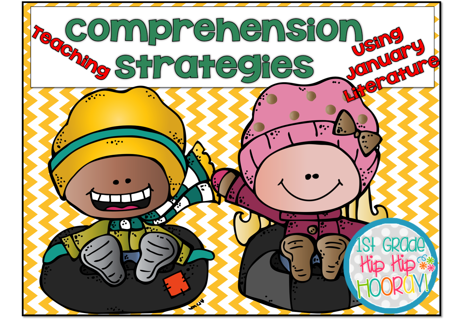 Teaching Comprehension Strategies With Favorite January Literature