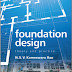 Foundation Design: Theory and Practice