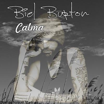BIEL BURTON - Calma (2016)