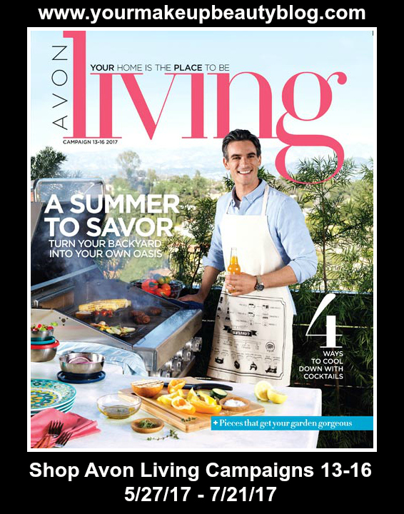 Shop Avon Living A Summer To Savor 2017. Click on Catalog to Shop >>