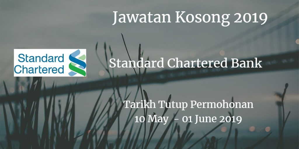 Jawatan Kosong Standard Chartered Bank 10 May - 01 June 2019