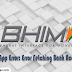 BHIM App Error: Error Fetching Bank Account