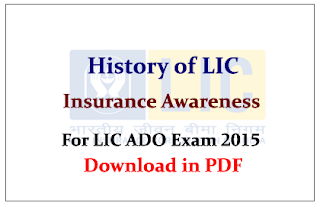 History of LIC- Insurance Awareness Material for upcoming LIC ADO Exam 2015 in PDF