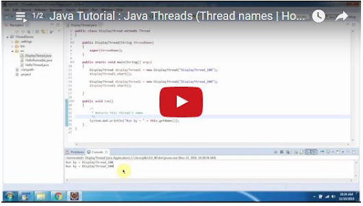 Java Tutorial : Java Threads (Thread names | How to set the Thread Name) - Playlist