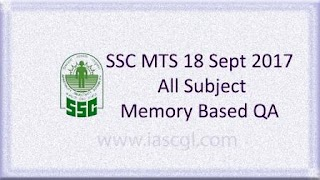 18 Sept 2017, SSC MTS Memory Based Question All Shifts
