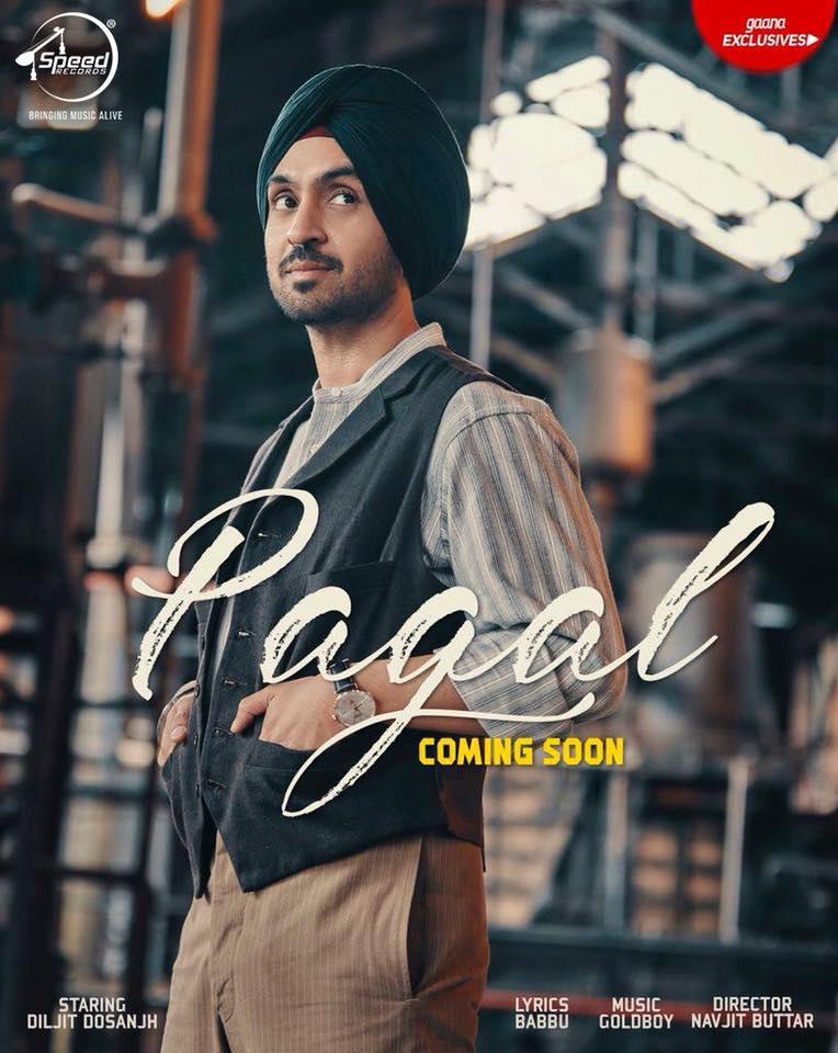PAAGAL - Diljit Dosanjh