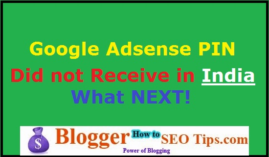 Google Adsense PIN Not Received India, Verify Address on Google Adsense, Verify Google Adsense Address, Google Adsense PIN