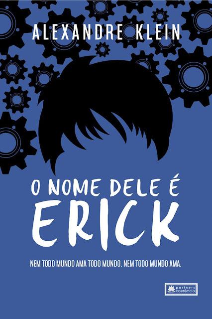 O nome dele é Erick - Alexandre Klein
